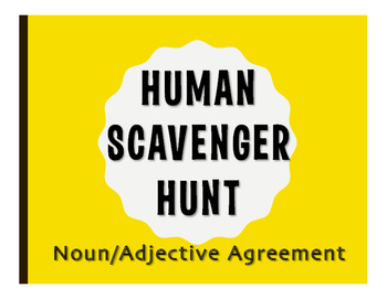 Spanish Noun Adjective Agreement Human Scavenger Hunt