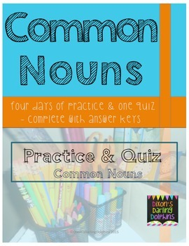 4 Days of Noun Practice with an Assessment Quiz and Answer Keys