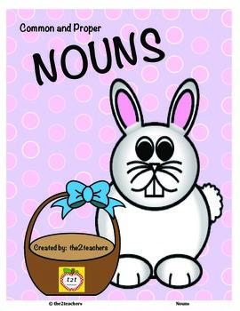 Nouns - Common Nouns and Proper Nouns Easter Theme