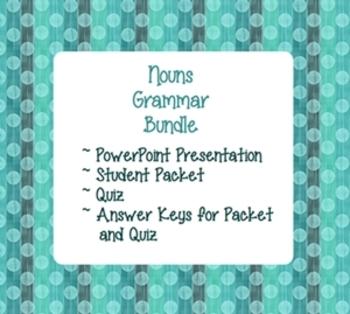 Nouns Grammar Unit Bundle - PowerPoint, Worksheets, Quiz,
