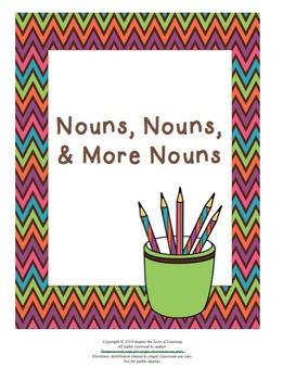 Nouns, Nouns, and More Nouns