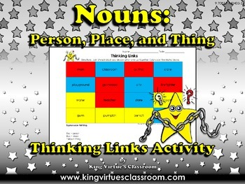 Nouns: Person, Place or Thing Thinking Links Activity #1 -