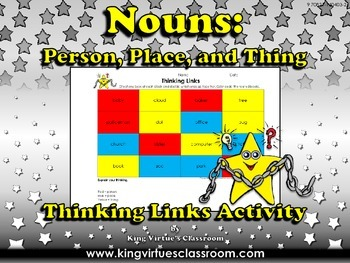 Nouns: Person, Place or Thing Thinking Links Activity #2 -