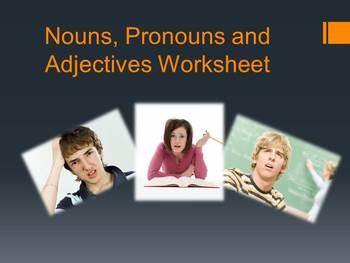 Nouns, Pronouns, or Adjectives worksheet