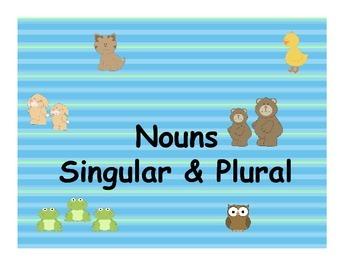 Nouns Singular and Plural
