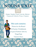 Nouns Unit: Notes, 4 Practice Worksheets and Test
