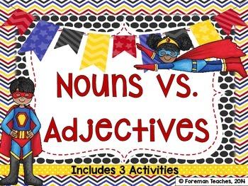 Nouns Vs. Adjectives