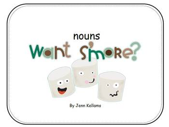 Nouns, Want S'more?