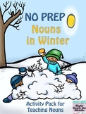 Nouns in Winter {No Prep Activity Pack}