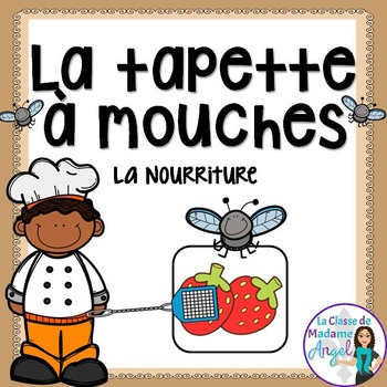 Nourriture:   Food Themed Game in French - La tapette à mouches