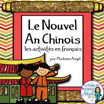 Nouvel An Chinois!  Chinese New Year Literacy Activities