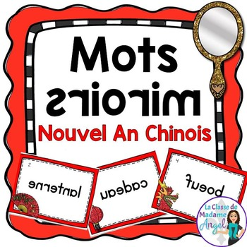 Nouvel An Chinois:  Chinese New Year  Themed Vocabulary Ce