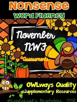 Nonsense Word Fluency NOVEMBER Assessment Pack by Ms. Lendahand