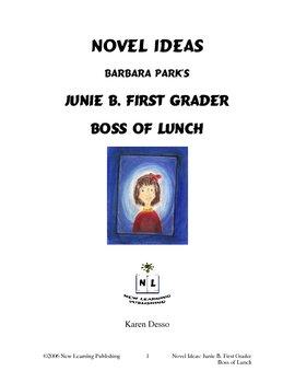 Novel Ideas: Junie B. First Grader Boss of Lunch
