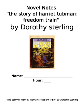 """Novel Notes for """"The Story of Harriet Tubman: Freedom Trai"""