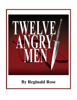Novel Study, 12 Angry Men (by Reginald Rose) Study Guide