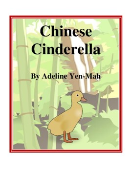 Novel Study, Chinese Cinderella (by Adeline Yen-Mah) Study Guide