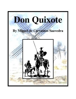 Novel Study, Don Quixote (by Miguel de Cervantes Saavedra)