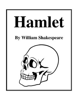Novel Study, Hamlet (by William Shakespeare) Study Guide