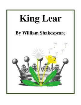 Novel Study, King Lear (by William Shakespeare) Study Guide