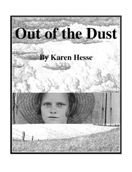 Novel Study, Out of the Dust (by Karen Hesse) Study Guide