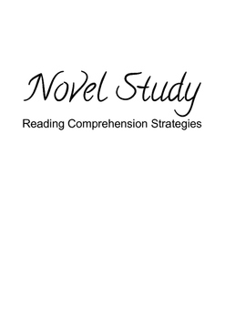 Novel Study - Reading Comprehension Strategies