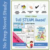 Novel Study: Sydney and Simon: Full STEAM Ahead!