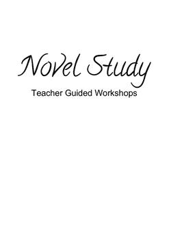 Novel Study - Teacher Guided Workshops