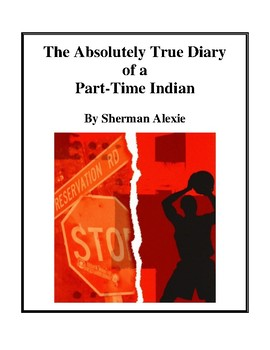 Novel Study, The Absolutely True Diary of a Part-Time Indi