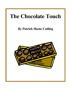 Novel Study, The Chocolate Touch (by Patrick Skene Catling