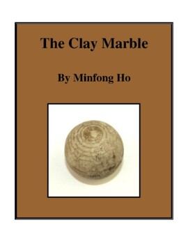 Novel Study, The Clay Marble (by Minfong Ho) Study Guide