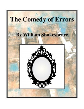 Novel Study, The Comedy of Errors (by William Shakespeare)