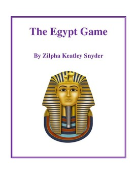 Novel Study, The Egypt Game (by Zilpha Keatley Snyder) Stu