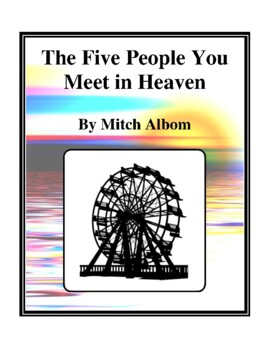 Novel Study, The Five People You Meet in Heaven (by Mitch