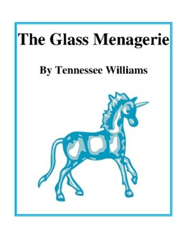 Novel Study, The Glass Menagerie (by Tennessee Williams) S