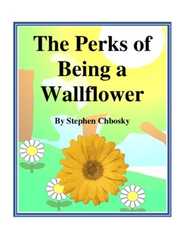 Novel Study, The Perks of Being a Wallflower (by Stephen C