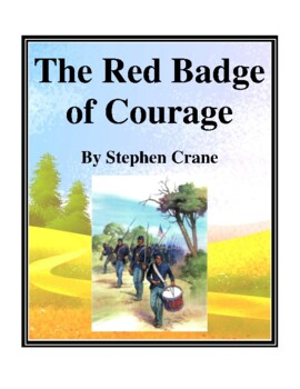 Novel Study, The Red Badge of Courage (by Stephen Crane) S
