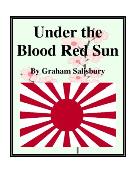 Novel Study, Under the Blood Red Sun (by Graham Salisbury)