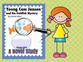 Novel Study: Young Cam Jansen and the Goldfish Mystery