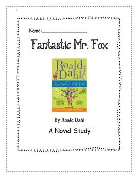 Novel Study:Fantastic Mr. Fox by Roald Dahl