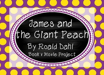 James and the Giant Peach by Roald Dahl - novel study with
