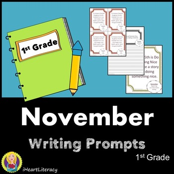 Writing Prompts November 1st Grade Common Core