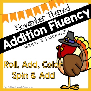 November Addition Fluency Roll and Color and Spinners