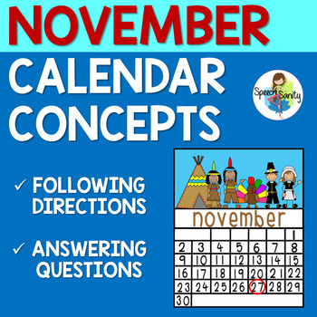 November Calendar Concepts: Following Directions & Answeri