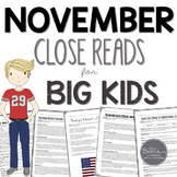 November Close Reads for BIG KIDS Common Core Aligned
