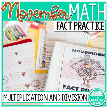 November Fact Practice: Multiplication and Division