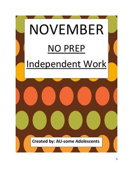 NOVEMBER- NO PREP Independent Work