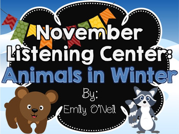 November Listening Centers - Animals in Winter