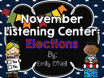 November Listening Centers - Elections