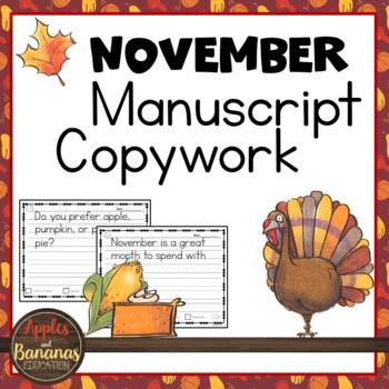 November Manuscript Copywork - Handwriting Practice